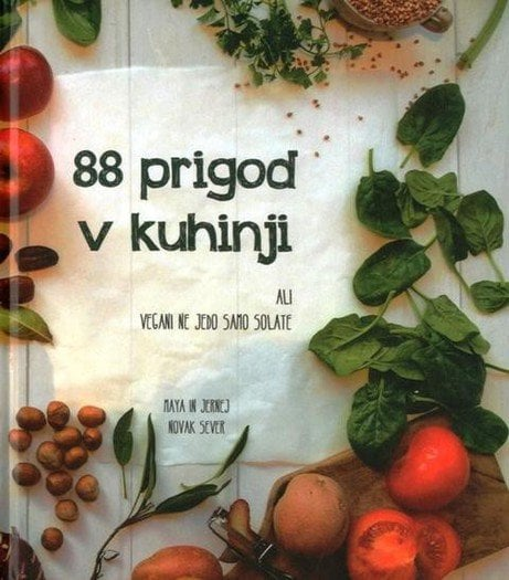 88 prigod v kuhinji ali vegani ne jedo samo solate 456 1