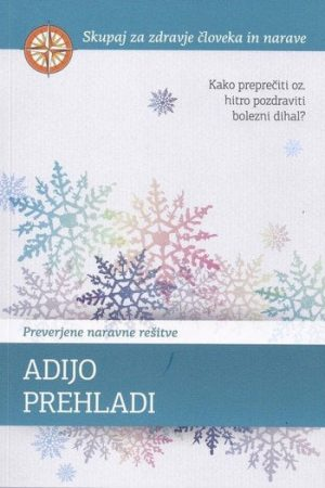 adijo prehladi kako preprečiti oz hitro pozdraviti bolezni dihal 971 1