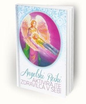 Angelski reiki - Aktivirajte zdravilca v sebi 1