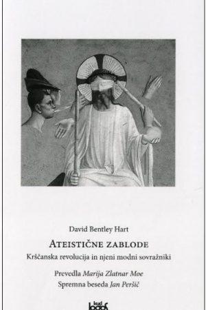 ateistične zablode krščanska revolucija in njeni modni sovražniki 1579 1