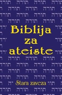 biblija za ateiste stara zaveza 889 1