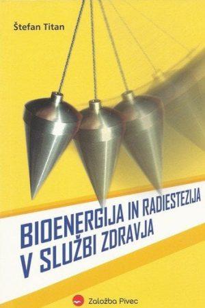 bioenergija in radiestezija v službi zdravja 751 1