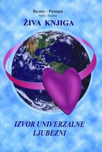 Živa knjiga: izvor univerzalne ljubezni 1
