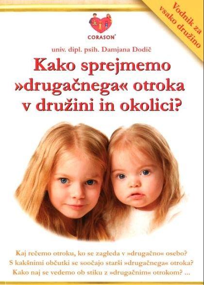 kako sprejmemo drugačnega otroka v družini in okolici 2827 1