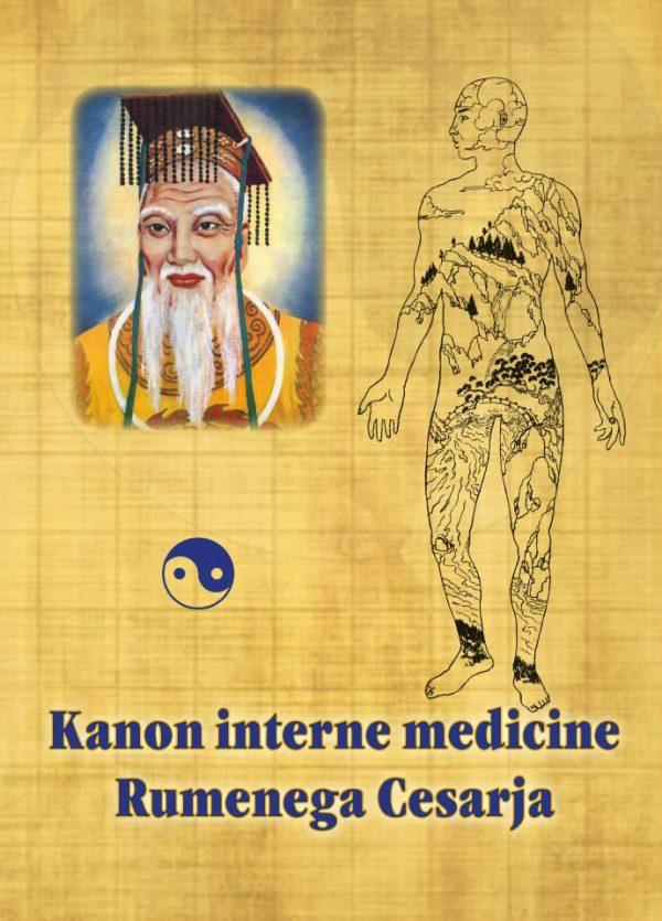 Kanon interne medicine Rumenega Cesarja ali Nei džing su ven Huang Di 1