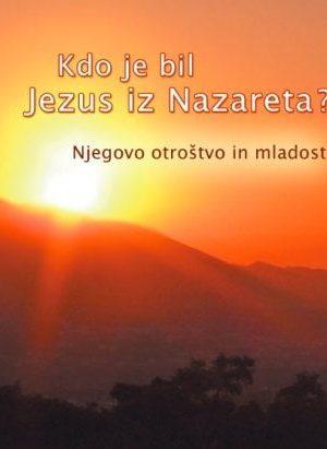 kdo je bil jezus iz nazareta njegovo otroštvo in mladost 2575 1