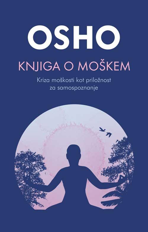 Knjiga o moškem - Kriza moškosti kot priložnost za samospoznanje 1