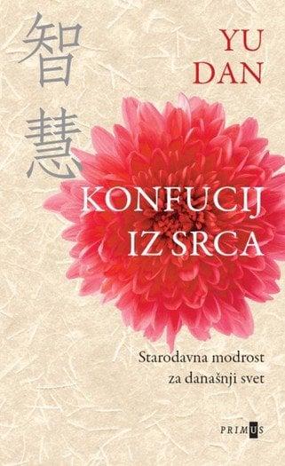 konfucij iz srca starodavna modrost za današnji svet 895 1
