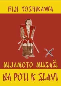mijamoto musaši na poti k slavi 1086 1