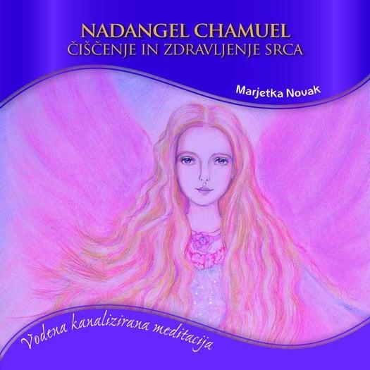 nadangel chamuel čiščenje in zdravljenje srca 1211 1