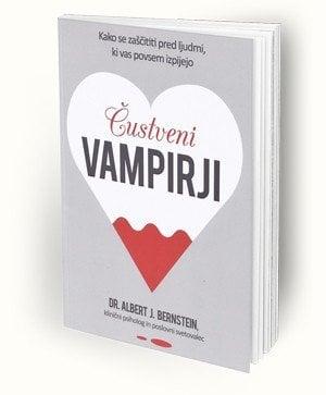 Čustveni vampirji-Kako se zaščititi pred ljudmi, ki vas povsem izpijejo 1