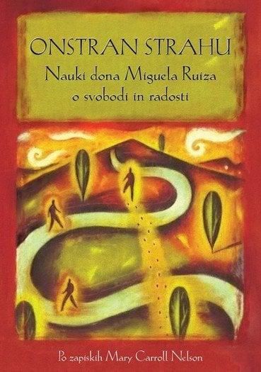 onstran strahu nauki dona miguela ruiza o svobodi in radosti 1135 1