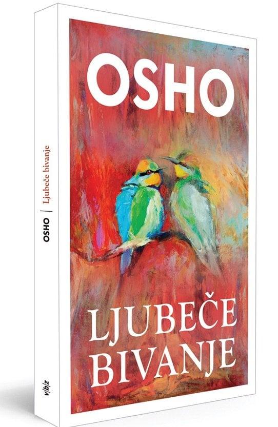 Osho - Ljubeče bivanje 1