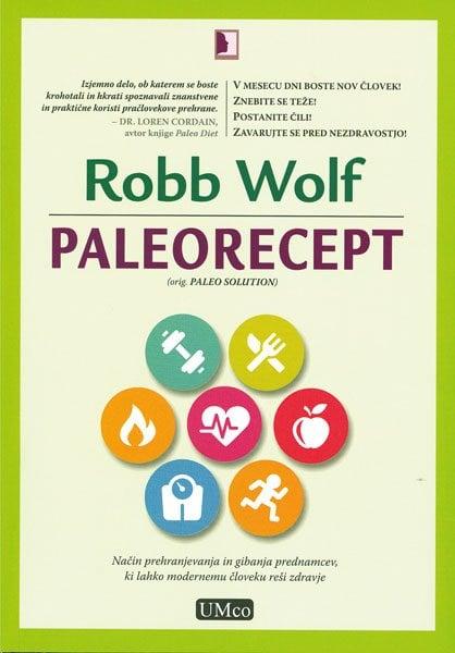 Paleorecept - Način prehranjevanja in gibanja prednamcev 1