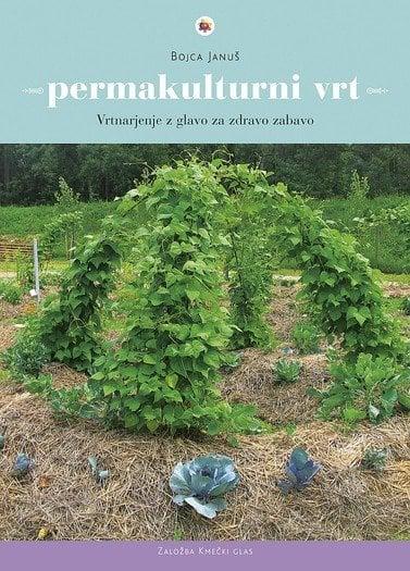 permakulturni vrt vrtnarjenje z glavo za zdravo zabavo 427 1