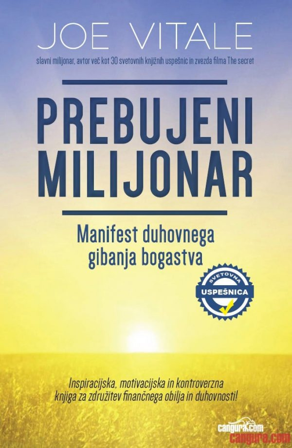 Prebujeni milijonar: Manifest duhovnega gibanja bogastva 1