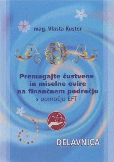 Premagajte čustvene in miselne ovire na finančnem področju 1