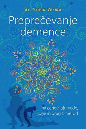 preprečevanje demence na osnovi ajurvede joge in drugih metod 2033 1