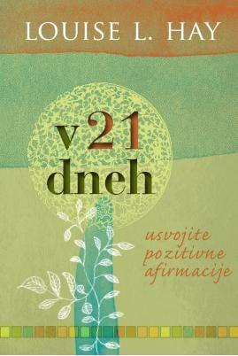 v 21 dneh – usvojite pozitivne afirmacije 1132 1