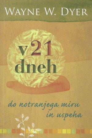 v 21 dneh do notranjega miru in uspeha 1133 1