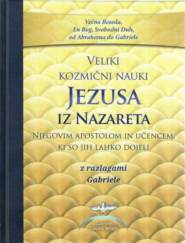 veliki kozmicni nauki jezusa iz nazareta
