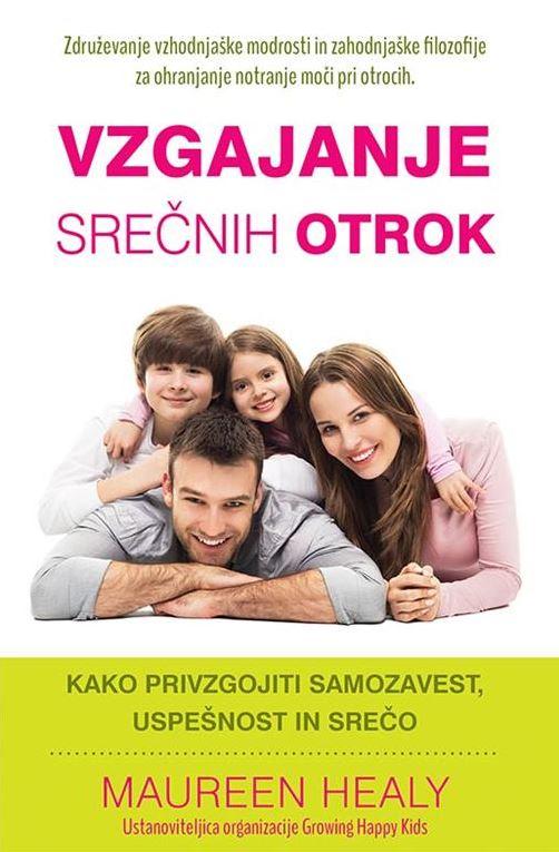 Vzgajanje srečnih otrok 1