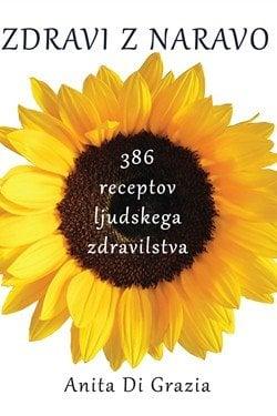 zdravi z naravo–386 receptov ljudskega zdravilstva 406 1