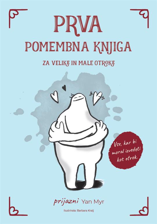 Prva pomembna knjiga za velike in male otroke 1