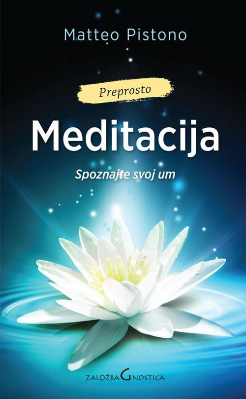 Meditacija - Spoznajte svoj um 1