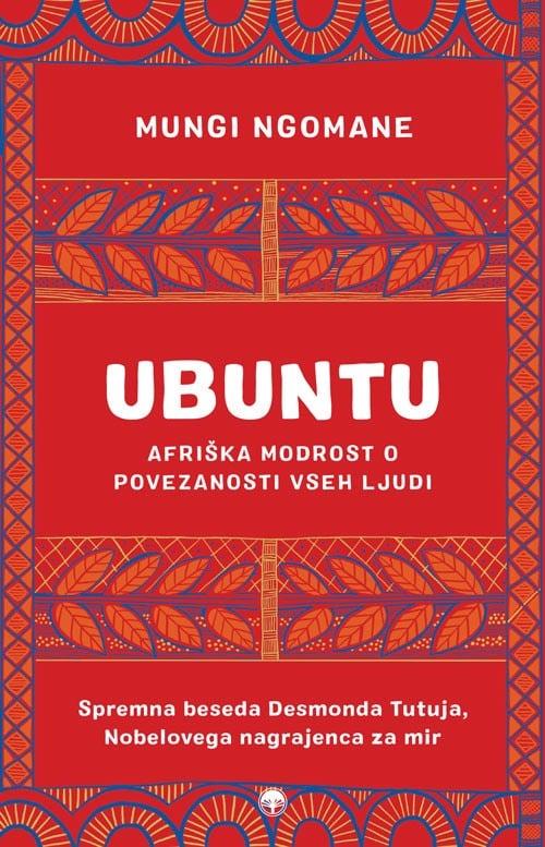 Ubuntu - Afriška modrost o povezanosti vseh ljudi 1