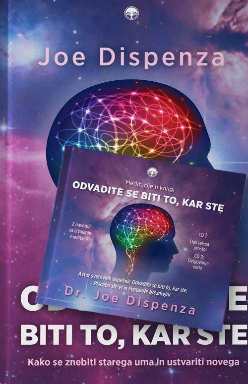 Komplet - Odvadite se biti to, kar ste + Meditacijski CD 1