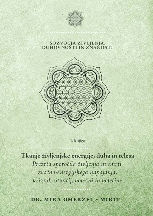 Sozvočja življenja, duhovnosti in znanosti: 1. knjiga 1